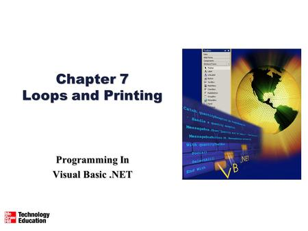 Chapter 7 Loops and Printing Programming In Visual Basic.NET.