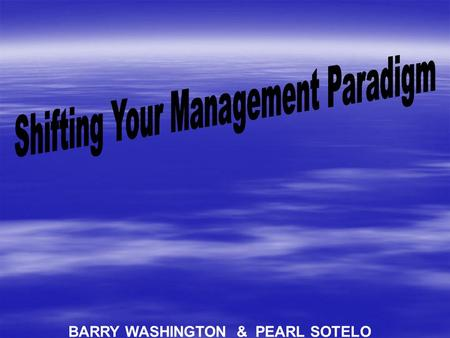 "BARRY WASHINGTON & PEARL SOTELO. Covey Quote `"" `""I have found that if you want to make slow, incremental improvement, change your attitude or behavior."