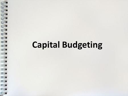 Capital Budgeting. Capital Expenditures Refer to substantial outlay of funds the purpose of which is to lower costs and increase net income for several.