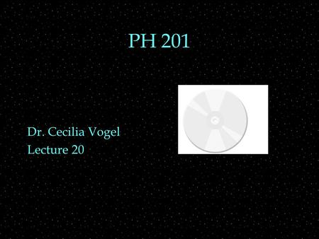 PH 201 Dr. Cecilia Vogel Lecture 20. REVIEW  Constant angular acceleration equations  Rotational Motion  torque OUTLINE  moment of inertia  angular.