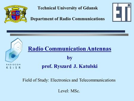 Technical University of Gdansk Department of Radio Communications