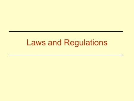 Laws and Regulations. Regulatory Authority EPA –Water Safe Drinking Water Act Clean Water Act –Air Currently No EPA Standards Set for Mold in Indoor Air.