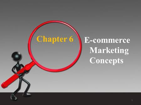 Chapter 6 E-commerce Marketing Concepts.