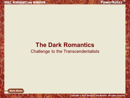 The Dark Romantics Challenge to the Transcendentalists.