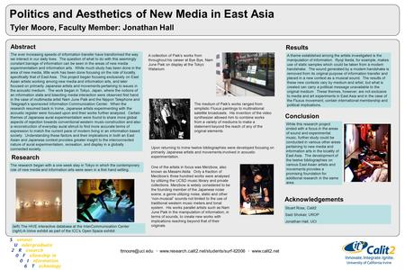 Politics and Aesthetics of New Media in East Asia Tyler Moore, Faculty Member: Jonathan Hall Abstract ·