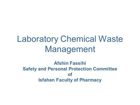 Laboratory Chemical Waste Management