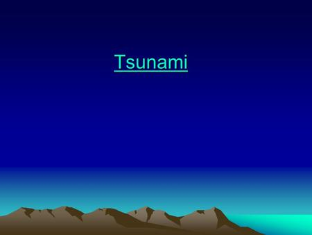 Tsunami. 2004 Great Sumatra Earthquake Tsunami Death Toll ~ 250,000 Tsunami Death Toll ~ 250,000.