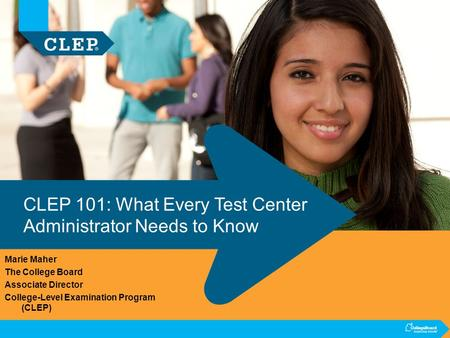 CLEP 101: What Every Test Center Administrator Needs to Know