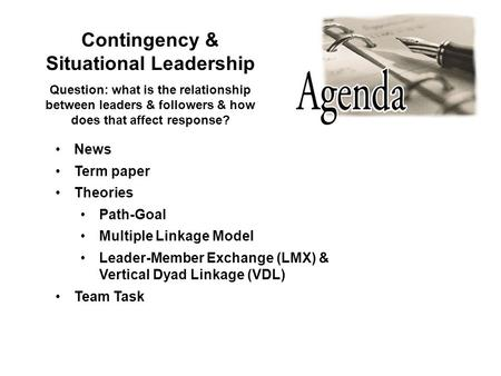 contingency theory leadership term paper In this assignment, you will analyze fiedler's contingency theory and learn to identify the most effective leadership style to use in different situations using.