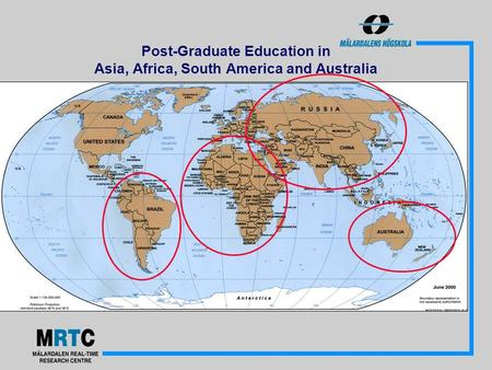 Post-Graduate Education in Asia, Africa, South America and Australia.