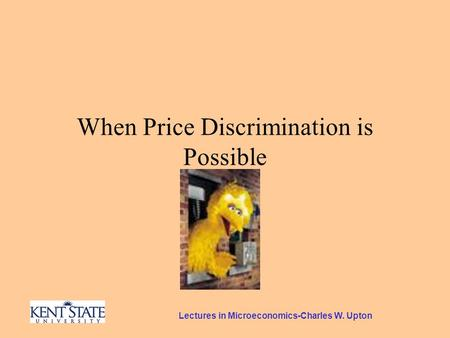 Lectures in Microeconomics-Charles W. Upton When Price Discrimination is Possible.