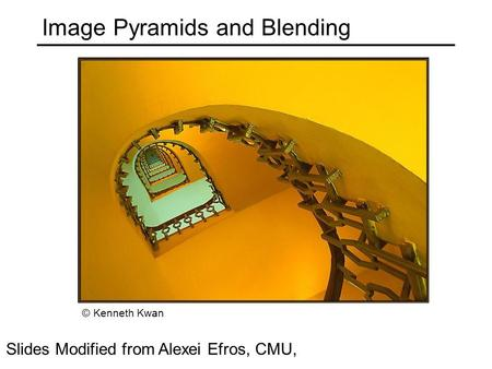 Image Pyramids and Blending