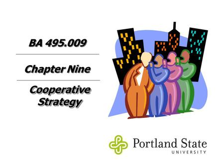 BA Chapter Nine Cooperative Strategy