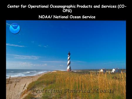 Center for Operational Oceanographic Products and Services (CO- OPS) NOAA/ National Ocean Service.