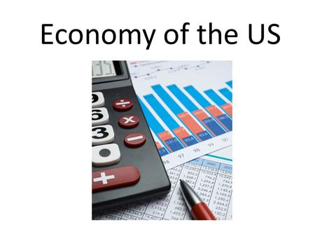 Economy of the US. How has our economy changed in the US over the last 200 years?
