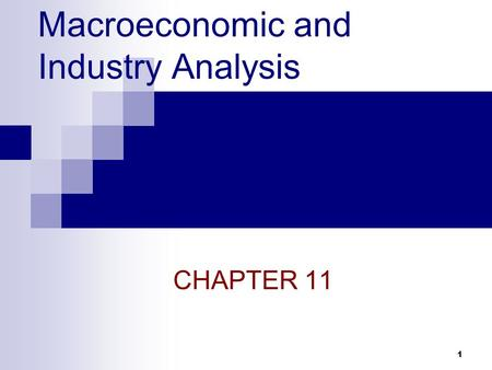 Macroeconomic and Industry Analysis