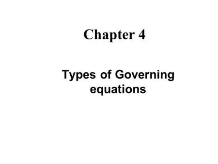 Types of Governing equations