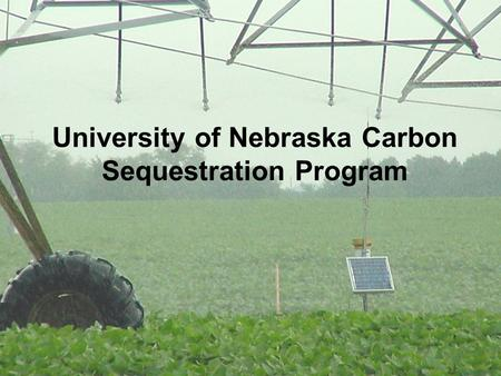 University of Nebraska Carbon Sequestration Program.