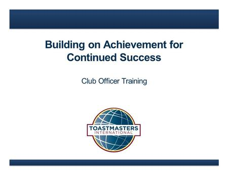 Building on Achievement for Continued Success