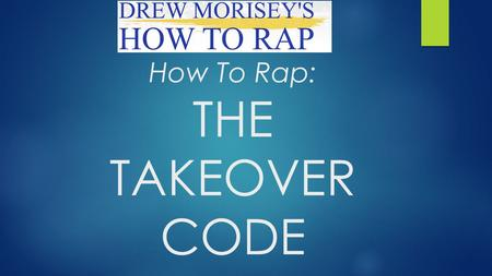 How To Rap: THE TAKEOVER CODE. What You Can Learn from the Greatest Rappers Ever about Hustle and Work Ethic Most Rappers Biggest Problem: LACK of Work.