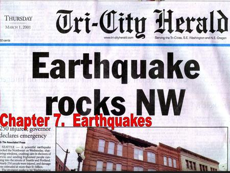 Learning objectives Understand the relationship of earthquakes to faulting Familiarization with earthquake & wave (energy) terminology Understand the.