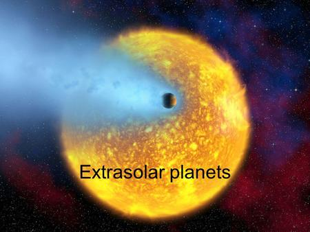 Extrasolar planets. Finding planets Finding planets around other stars is hard!  need to look for something very faint very close to something that is.