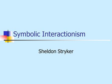 Symbolic Interactionism