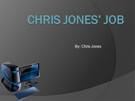 By: Chris Jones. Information About the Company They are a rapidly growing engineering services firm located in Northern VA.
