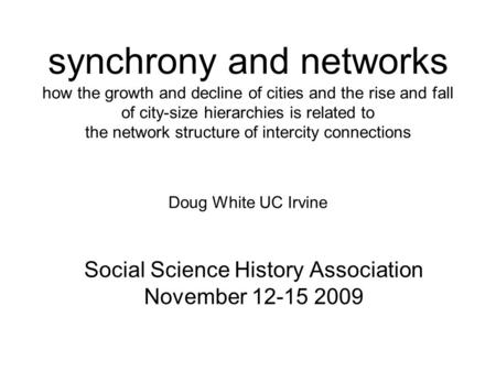 Social Science History Society and Science History TimeLine