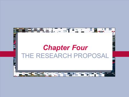 4-1 Chapter Four THE RESEARCH PROPOSAL. 4-2 Purpose of the Research Proposal To present the question to be researched and its importance To discuss the.