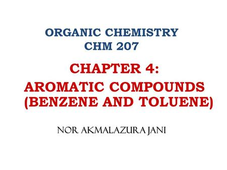 AROMATIC COMPOUNDS (BENZENE AND TOLUENE)