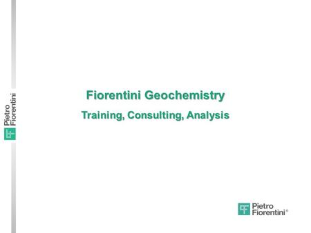 Fiorentini Geochemistry Training, Consulting, Analysis.
