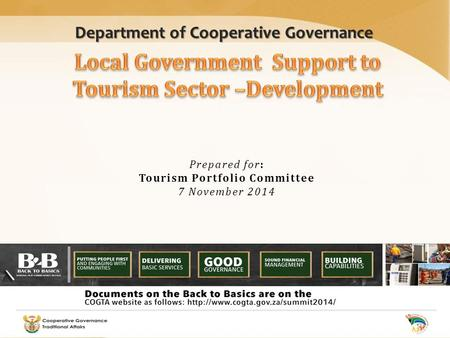 Department of Cooperative Governance Prepared for: Tourism Portfolio Committee 7 November 2014.