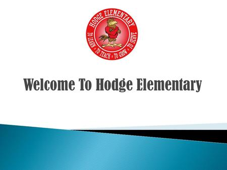 Welcome To Hodge Elementary. INFOSNAP… is Denton ISD's online student registration system that allows parents/guardians to complete the student registration.