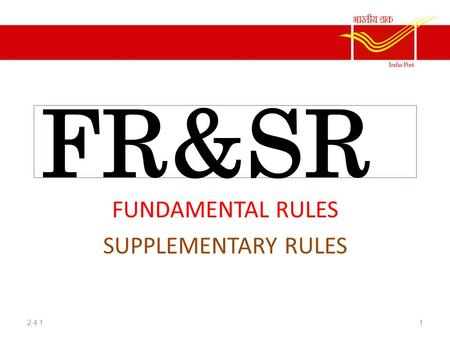 FUNDAMENTAL RULES SUPPLEMENTARY RULES
