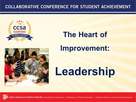 The Heart of Improvement: Leadership. The Story of Thomasville City Schools…