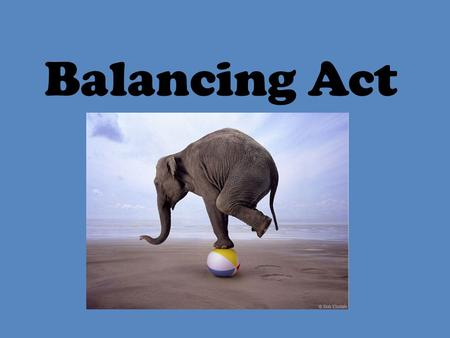 Balancing Act. Atoms are not created or destroyed during a chemical reaction. Na F Mg Li O.