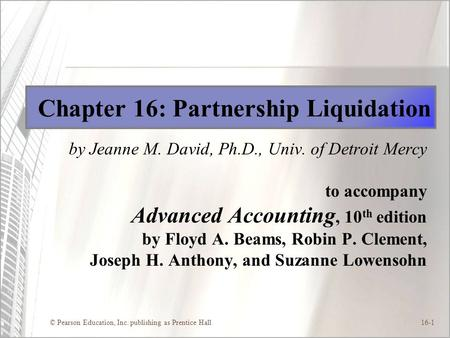 Chapter 16: Partnership Liquidation