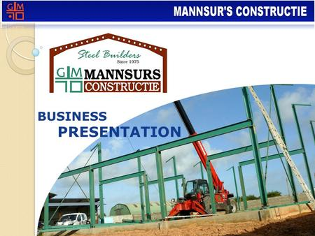 BUSINESS PRESENTATION. Who are we? Mannsur's Construction is a medium sized firm of structural engineers and steel fabricators based in Suriname South.