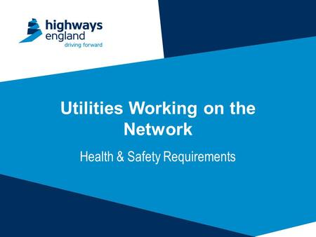 Utilities Working on the Network Health & Safety Requirements.