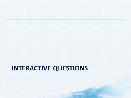 Interactive questions