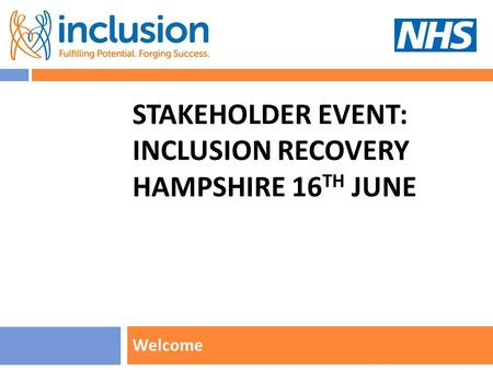 STAKEHOLDER EVENT: Inclusion recovery hampshire 16th June