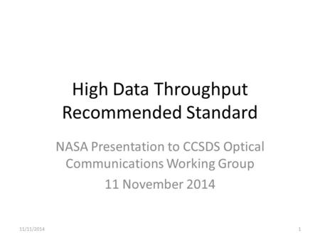High Data Throughput Recommended Standard
