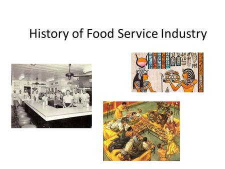 What is history of food service industry food ideas for Cuisine history