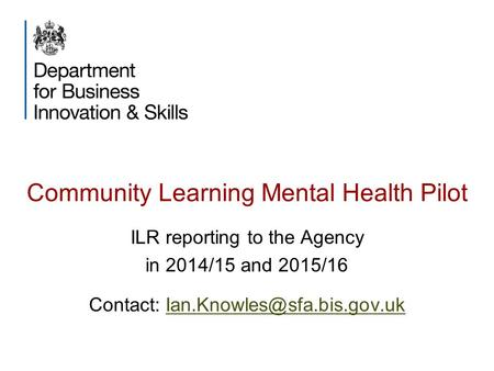Community Learning Mental Health Pilot
