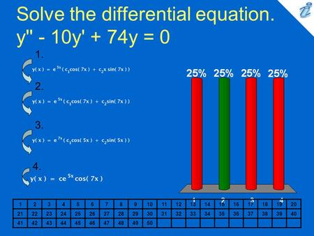Solve the differential equation. y'' - 10y' + 74y = 0