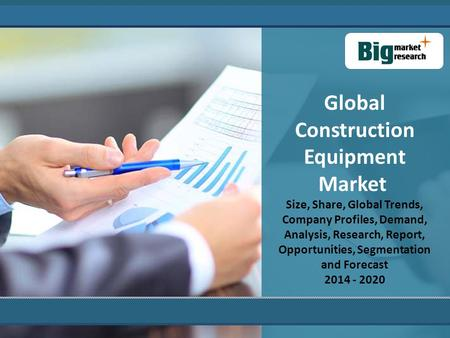 Global Construction Equipment Market Size, Share, Global Trends, Company Profiles, Demand, Analysis, Research, Report, Opportunities, Segmentation and.