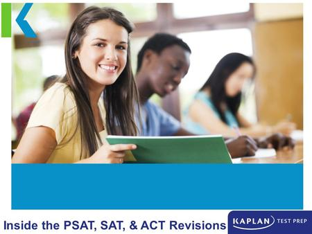 1 2 3 Welcome! ACT Updates PSAT & SAT Overhaul The Transition Year