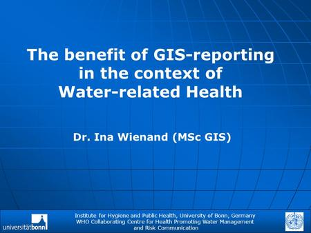 The benefit of GIS-reporting in the context of Water-related Health