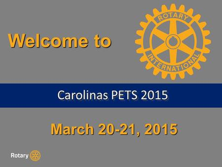 March 20-21, 2015 Welcome to Carolinas PETS 2015.